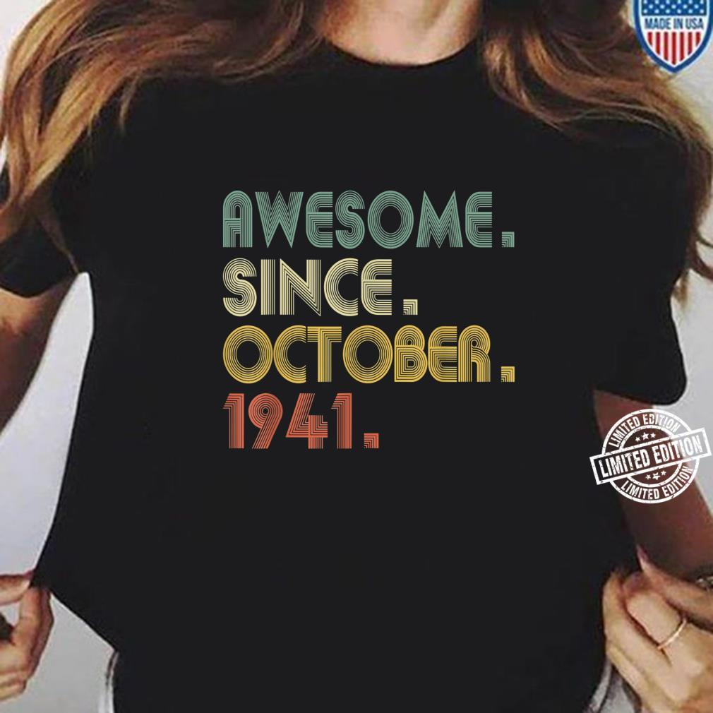 Awesome Since October 1941 79th Birthday 79 Years Shirt ladies tee