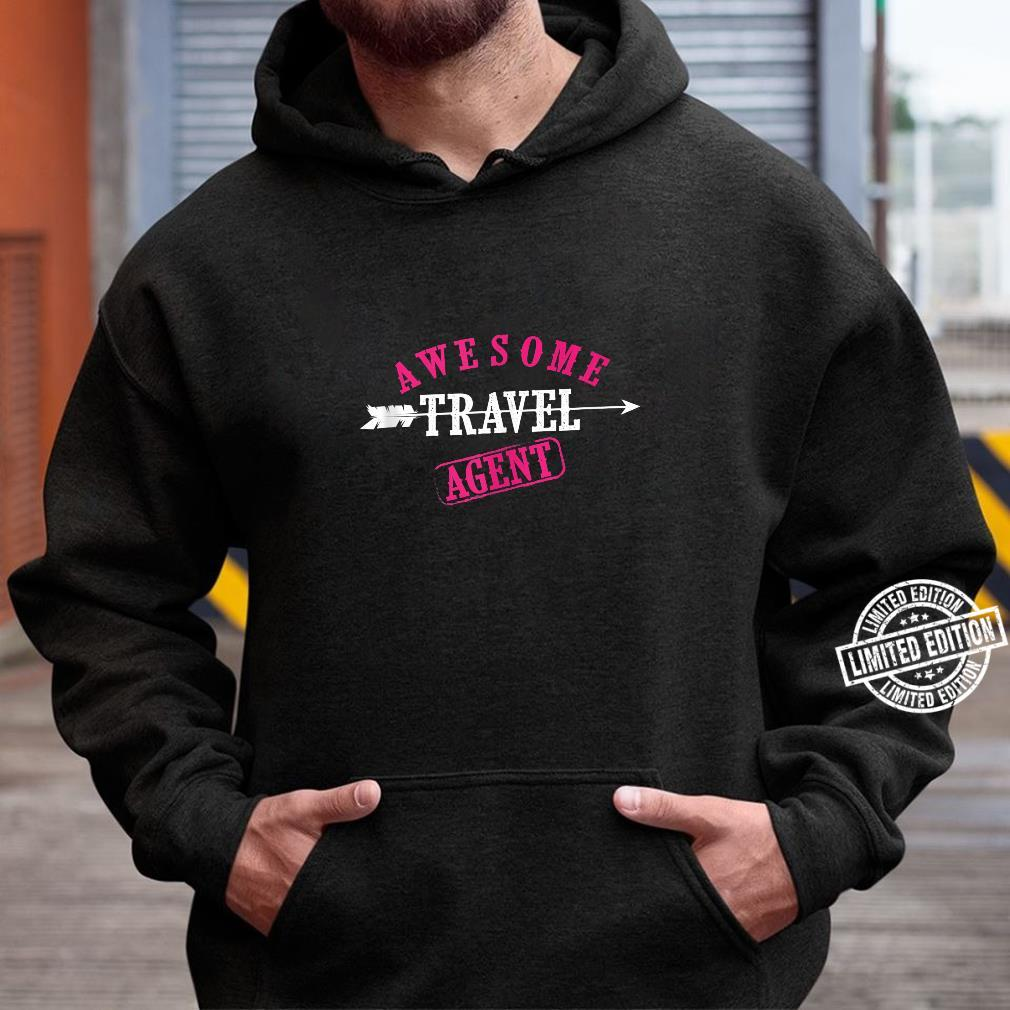 Awesome Travel Agent Cute I'm A Travel Agent Shirt hoodie