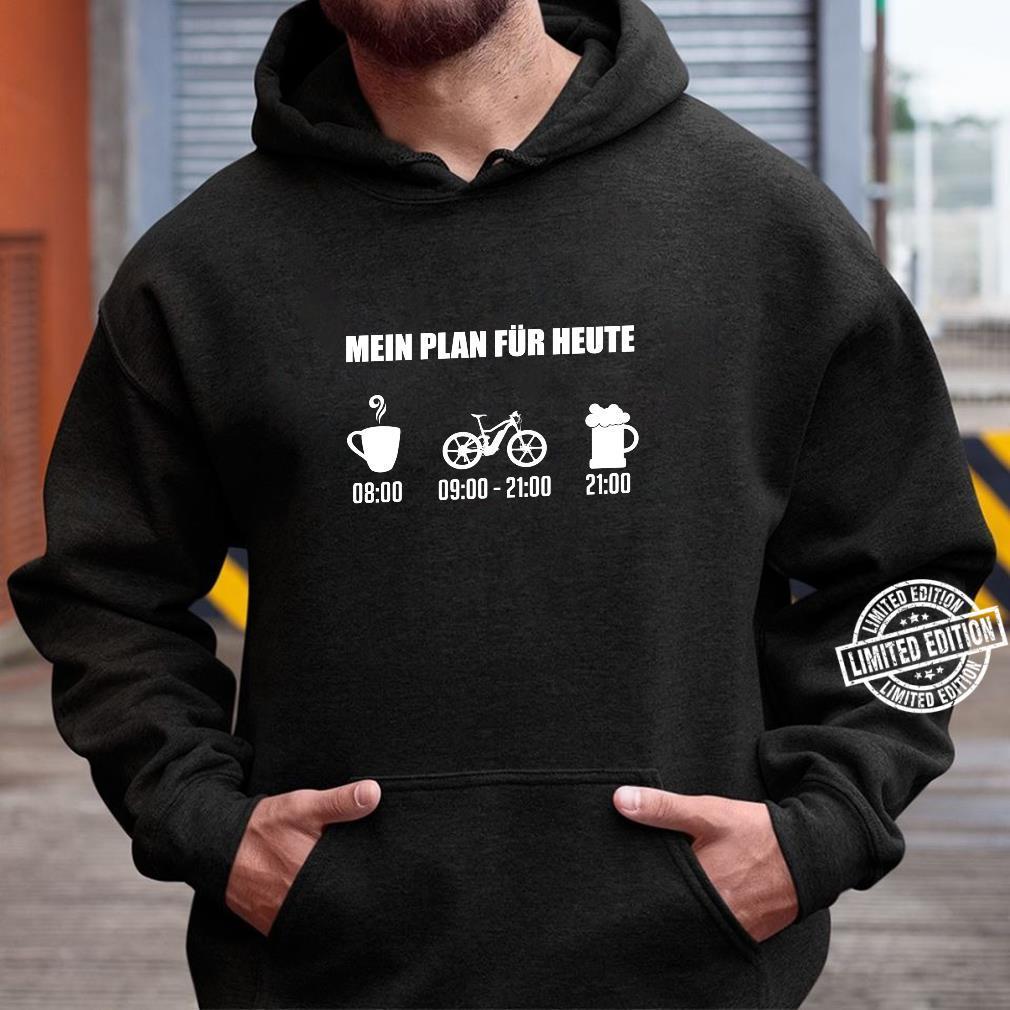 EBike Mein Plan Für Heute Bier Fahrradfahrer Geschenk Shirt hoodie