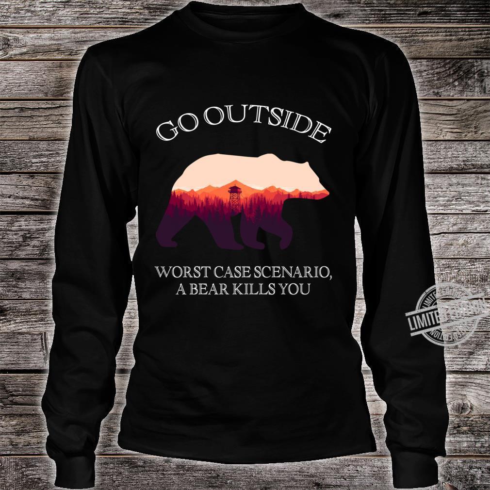 Go Outside Worst Case Scenario, A Bear Kills You Shirt long sleeved