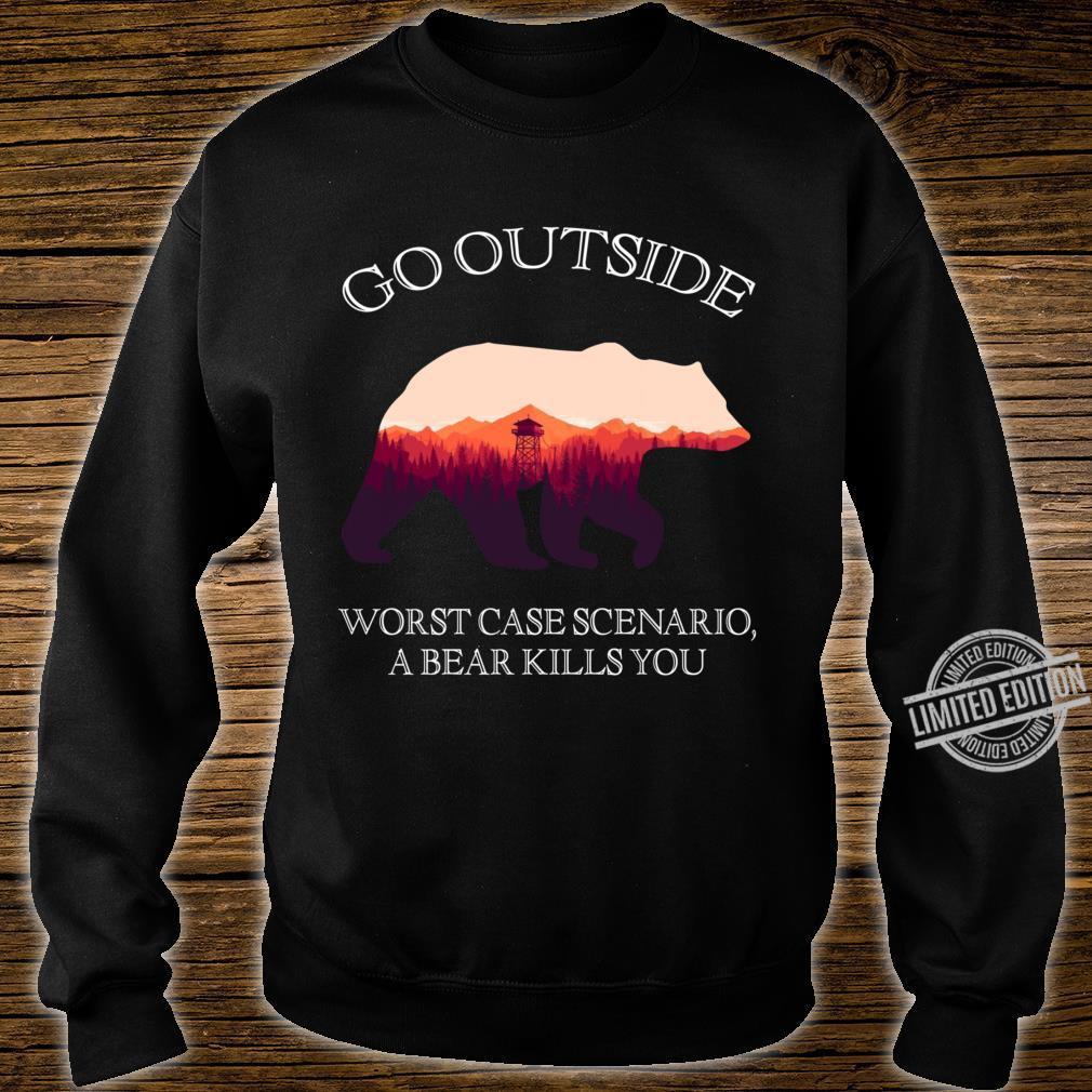 Go Outside Worst Case Scenario, A Bear Kills You Shirt sweater