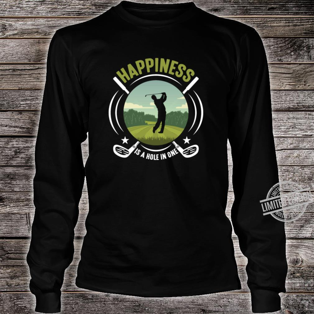 Golf Sport Golfing Happiness Hole In One Golfer Shirt long sleeved