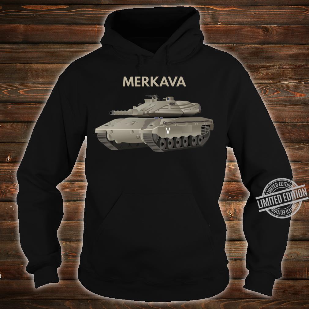 Merkava Tank Shirt hoodie