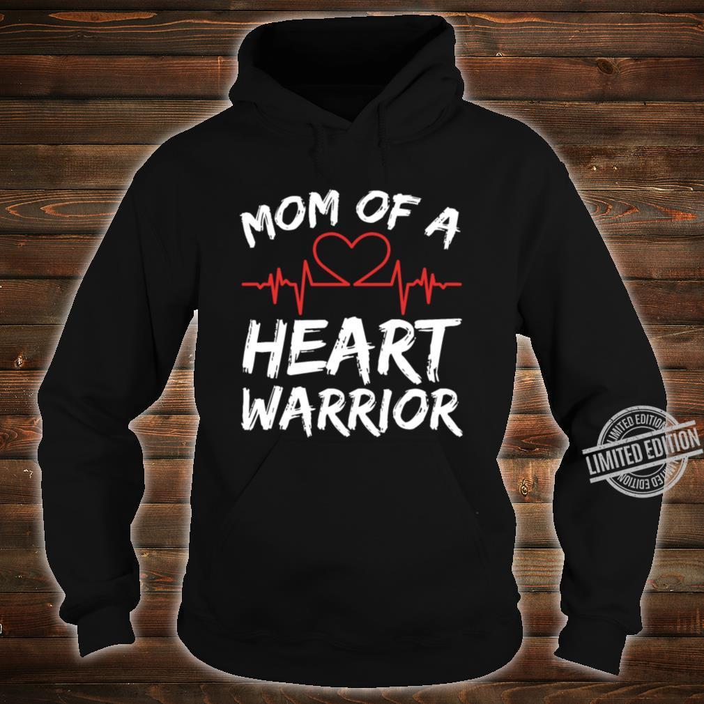 Mom Of A Heart Warrior Raise Awareness And Share Shirt hoodie