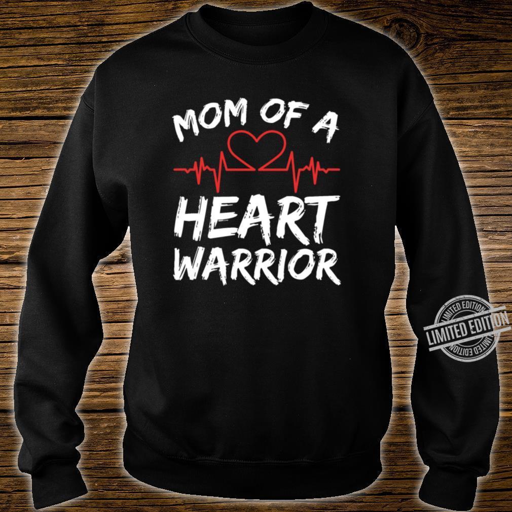 Mom Of A Heart Warrior Raise Awareness And Share Shirt sweater