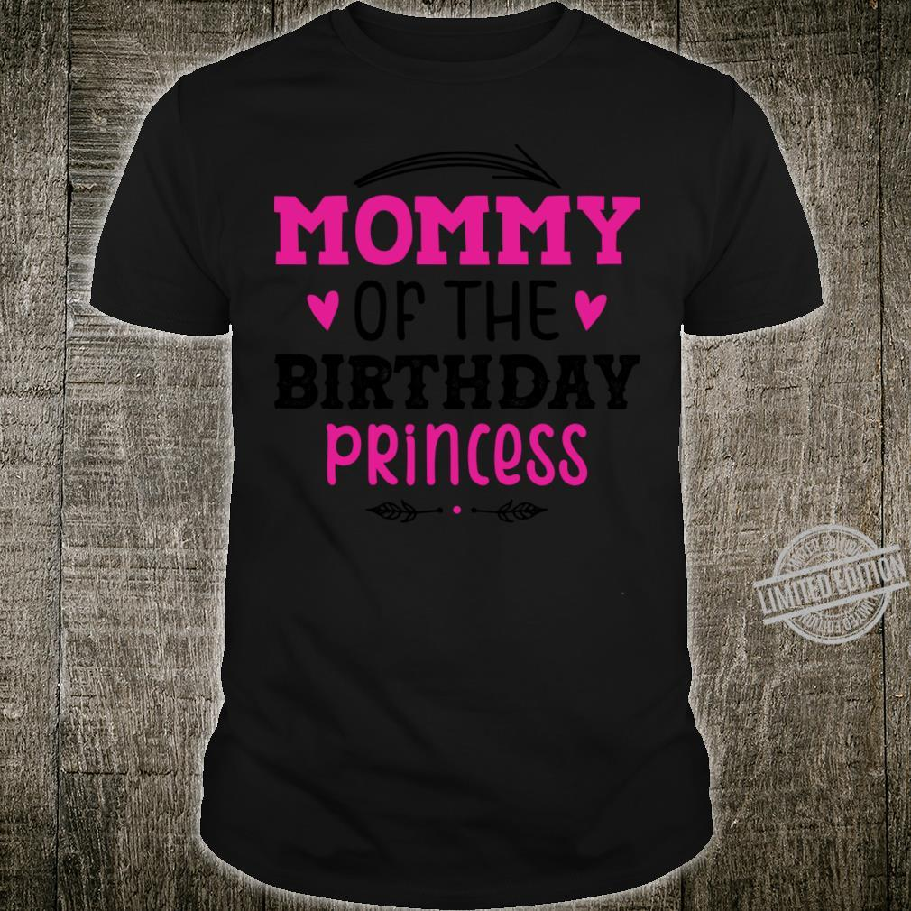 Mommy Of The Birthday Princess Unicorn Shirt