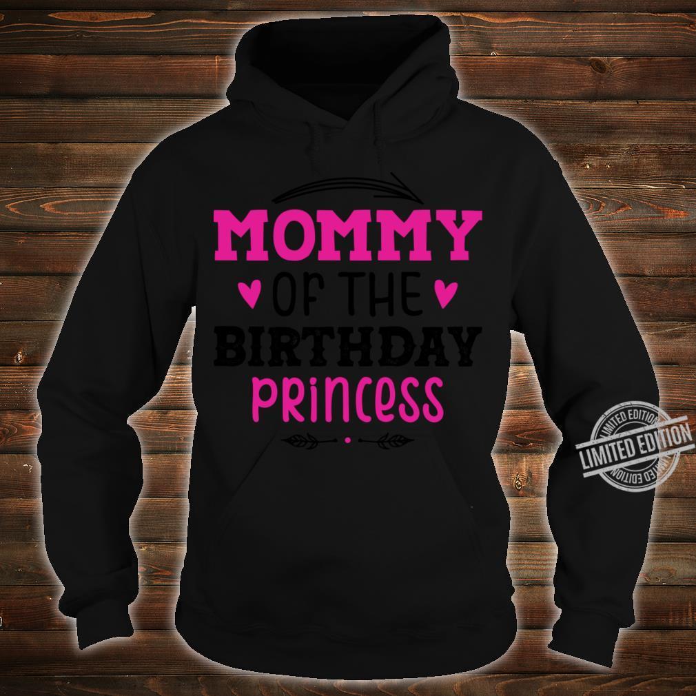 Mommy Of The Birthday Princess Unicorn Shirt hoodie