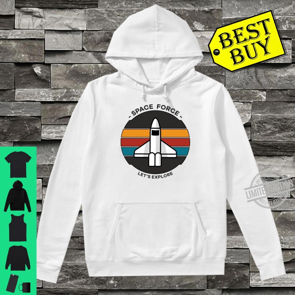 Space Force Shirt hoodie